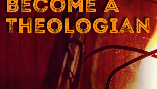 How To Become A Theologian