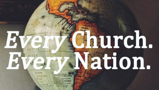 Every Church. Every Nation.