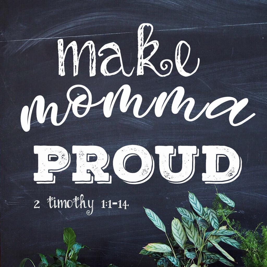 Makin' Momma Proud