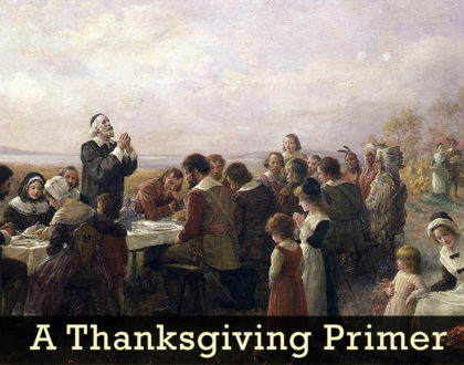 A Thanksgiving Primer